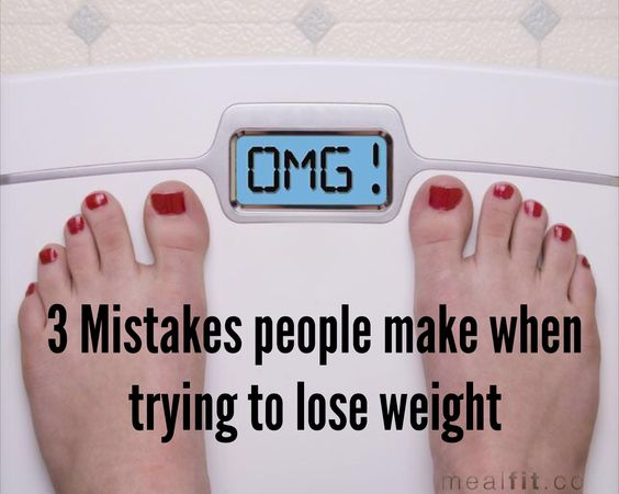 3 Mistakes People Make When Trying to Lose Weight